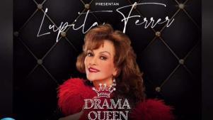 Lupita Ferrer llega a Miami con el unipersonal Drama Queen