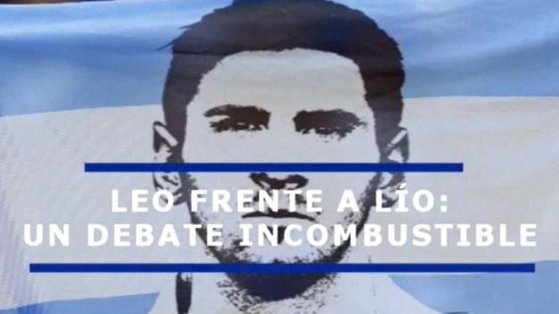"""Las dos caras de Messi, """"Leo"""" y """"Lío"""""""